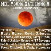 After the Harvest Harvest a Neil Young Gathering