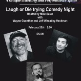 Laugh or Die trying Comedy Night