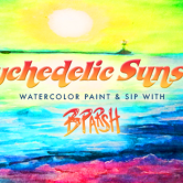 Psychedelic Sunsets Paint and Sip
